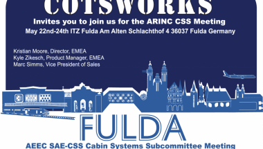 COTSWORKS Hosting ARINC CSS meeting in Fulda Germany